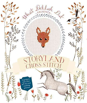 Storyland Cross Stitch: 15 Projects and a Free Gift for Your Stitching Pleasure