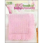 The Big Book of Baby Afghans (Leisure Arts 5518)