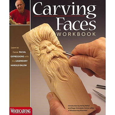 Carving Faces Workbook: Learn to Carve Facial Expressions with the Legendary Harold Enlow