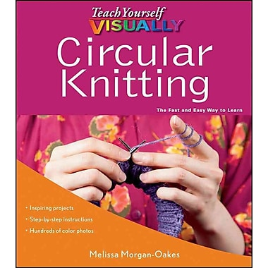 Teach Yourself ViSUALLY Circular Knitting