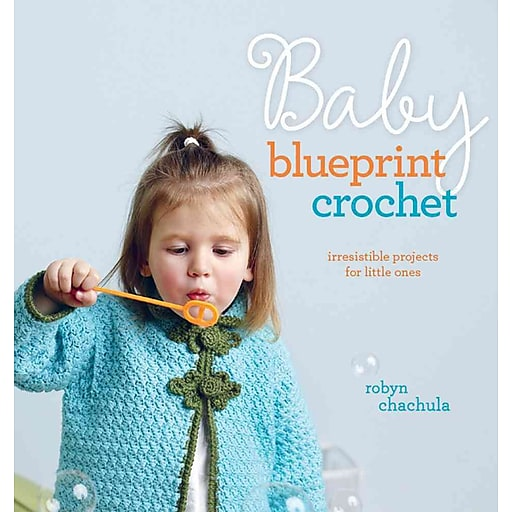 Baby blueprint crochet irresistible projects for little ones staples httpsstaples 3ps7is malvernweather Image collections