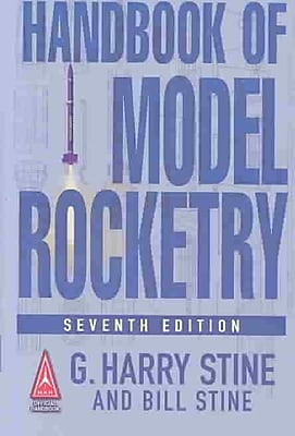 Handbook of Model Rocketry, 7th Edition (NAR Official Handbook)