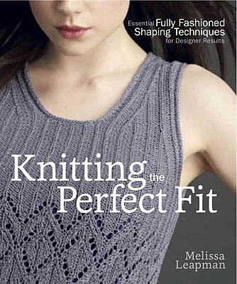Knitting the Perfect Fit: Essential Fully Fashioned Shaping Techniques for Designer Results
