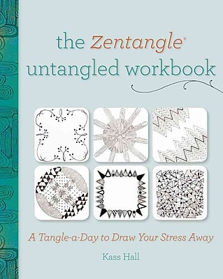 The Zentangle Untangled Workbook: A Tangle-a-Day to Draw Your Stress Away