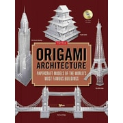 Origami Architecture: Papercraft Models of the World's Most Famous Buildings [Full-Color Book & instructional DVD]