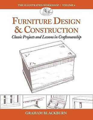 Furniture Design & Construction: Classic Projects and Lessons in Craftsmanship (The illustrated Workshop)