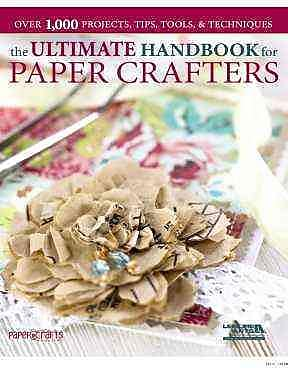 Ultimate Handbook for Paper Crafters