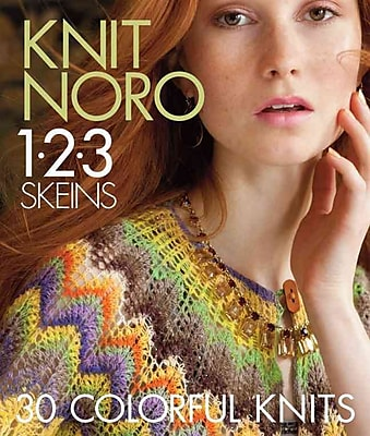 Knit Noro 1 2 3 Skeins: 30 Colorful Knits (Knit Noro Collection)