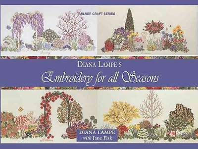 Embroidery for All Seasons (Milner Craft Series)