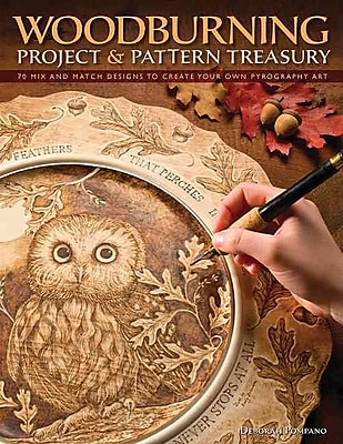 Woodburning Project & Pattern Treasury: Create Your Own Pyrography Art with 75 Mix-and-Match Designs