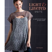 Light and Layered Knits: 19 Sophisticated Designs for Every Season