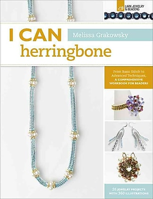 i Can Herringbone: From Basic Stitch to Advanced Techniques, a Comprehensive Workbook for Beaders (i Can Series)