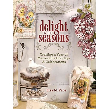 Delight in the Seasons: Crafting a Year of Memorable Holidays and Celebrations