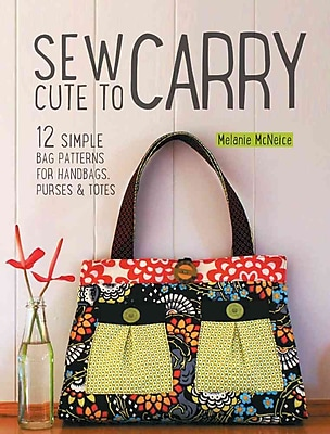 Sew Cute to Carry: 12 Stylish Bag Patterns for Handbags, Purses and Totes (1226181) photo