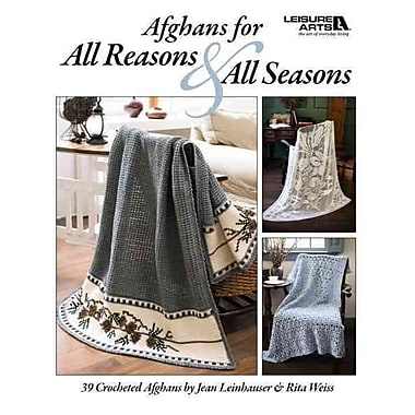 Afghans for All Reasons & All Seasons (Leisure Arts 4422)