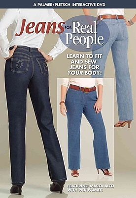 Jeans for Real People: Learn to Fit and Sew Jeans for YOUR Body!