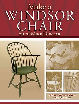 Make a Windsor Chair: The Updated and Expanded Classic