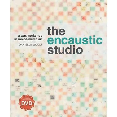 The Encaustic Studio: A Wax Workshop in Mixed-Media Art
