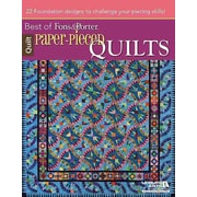 Paper-Pieced Quilts: Best of Fons and Porter: Best of Fons & Porter