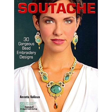 Soutache: 30 Gorgeous Bead Embroidery Designs (Lark Jewelry & Beading Bead inspirations)