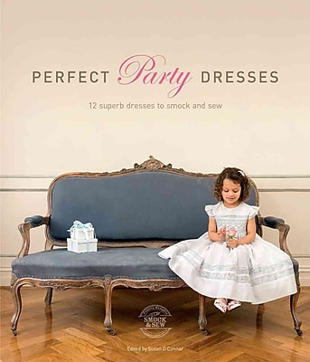 Perfect Party Dresses: 12 Superb Dresses to Smock and Sew
