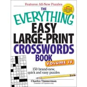 The Everything Easy Large-Print Crosswords Book, Volume iV: 150 brand-new, quick and easy puzzles (Volume 4)