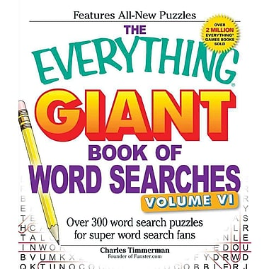 The Everything Giant Book of Word Searches, Volume Vi: Over 300 Word Search Puzzles for Super Word Search Fans (Volume 6)