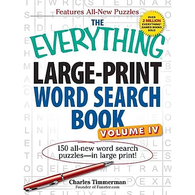 The Everything Large-Print Word Search Book, Volume iV: 150 all-new word search puzzles - in large print! (Volume 4)