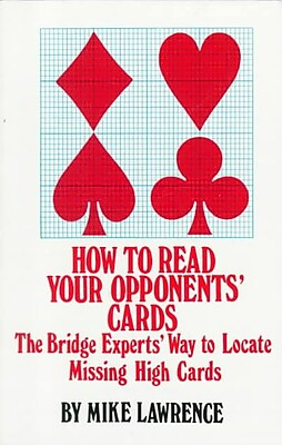 How to Read Your Opponent's Cards: The Bridge Experts' Way to Locate Missing High Cards