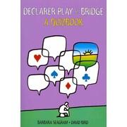 Declarer Play at Bridge: A Quizbook