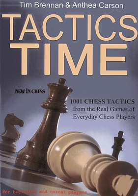 Tactics Time!: 1001 Chess Tactics from the Games of Everyday Chess Players 1225608