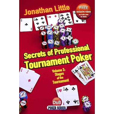 Secrets of Professional Tournament Poker, Vol. 2: Stages of the Tournament