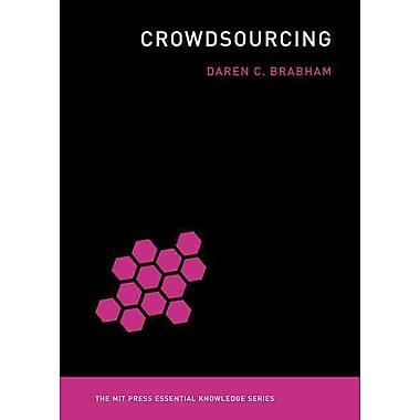 Crowdsourcing (MiT Press Essential Knowledge)