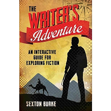The Writer's Adventure: An interactive Guide for Exploring Fiction