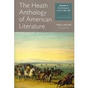 The Heath Anthology of American Literature: Volume B