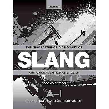The New Partridge Dictionary of Slang and Unconventional English (Dictionary of Slang and Unconvetional English)