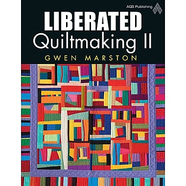 Liberated Quiltmaking ii