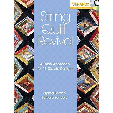 String Quilt Revival: A Fresh Approach for 13 Classic Designs