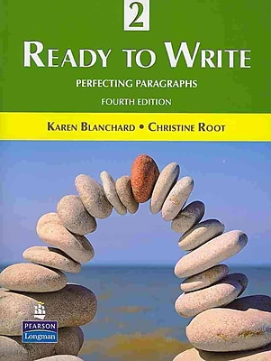 Ready to Write 2: Perfecting Paragraphs