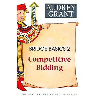 Bridge Basics 2: Competitive Bidding