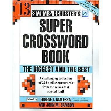 Simon and Schuster Super Crossword Puzzle Book 13