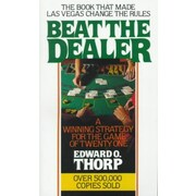 Beat the Dealer: A Winning Strategy for the Game of Twenty-One (Vintage)