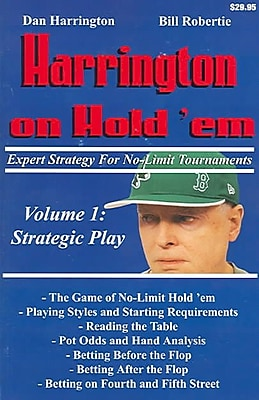 Harrington on Hold 'em Expert Strategy for No Limit Tournaments, Vol. 1
