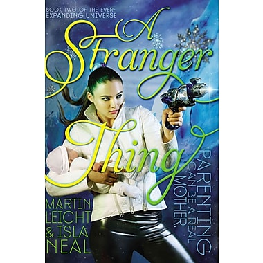 A Stranger Thing (The Ever-Expanding Universe)