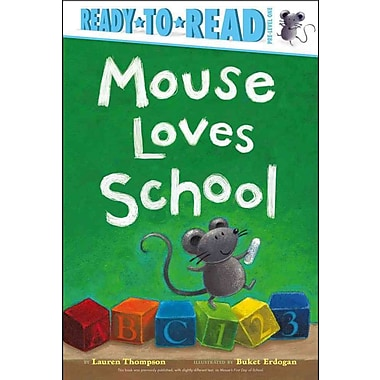 Mouse Loves School (Ready-to-Reads)