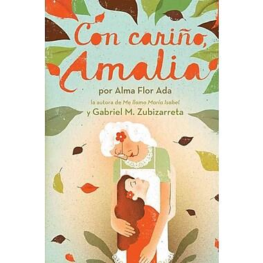 Con carino, Amalia (Love, Amalia) (Spanish Edition)