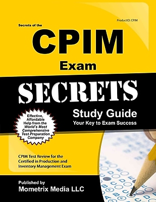 Secrets of the CPIM Exam Study Guide