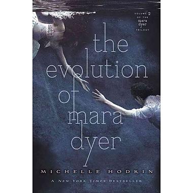 The Evolution of Mara Dyer (The Mara Dyer Trilogy)