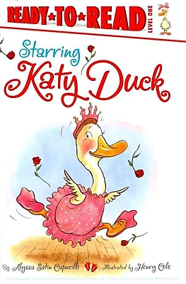 Starring Katy Duck (Ready-to-Reads)