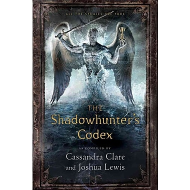 The Shadowhunter's Codex (The Mortal Instruments HC)